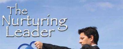The Nurturing Leader